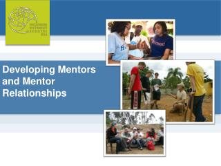 Developing Mentors and Mentor Relationships