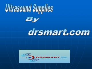 Ultrasound Supplies