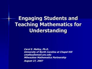 Engaging Students and Teaching Mathematics for Understanding