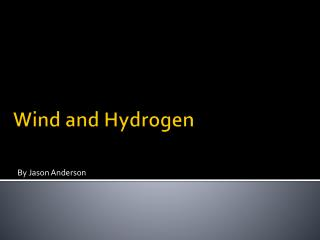 Wind and Hydrogen