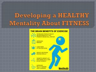 Developing a HEALTHY Mentality About FITNESS