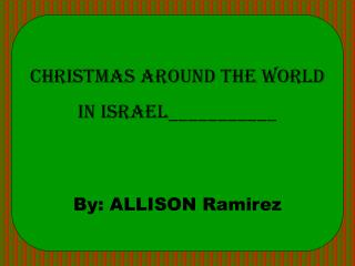 Christmas Around the World in  ISRAEL___________