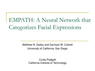 EMPATH: A Neural Network that Categorizes Facial Expressions