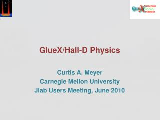 GlueX/Hall-D Physics