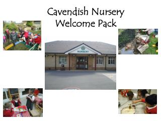 Cavendish Nursery  Welcome Pack