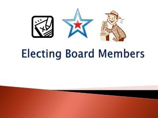 Electing Board Members