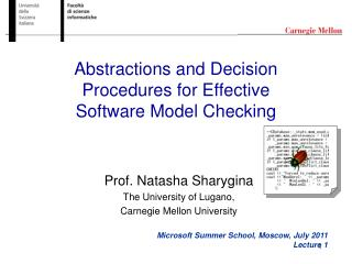 Abstractions and Decision Procedures for Effective Software Model Checking