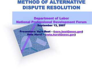 BASIC MEDIATION AS A METHOD OF ALTERNATIVE DISPUTE RESOLUTION  Department of Labor  National Professional Development Fo