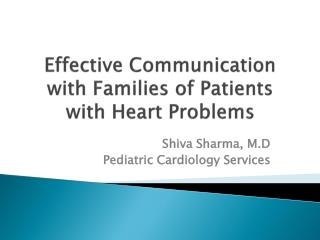 Effective Communication with Families of Patients with Heart Problems
