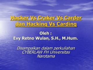 Hacker Vs Craker Vs Carder dan Hacking Vs Carding