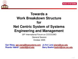 Towards a  Work Breakdown Structure  for  Net Centric System of Systems Engineering and Management