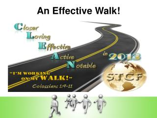 An Effective Walk!