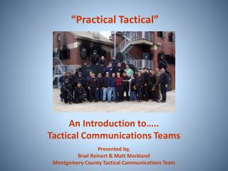 An Introduction to….. Tactical Communications Teams