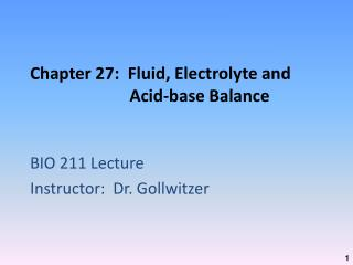 Chapter 27:  Fluid, Electrolyte and Acid-base Balance