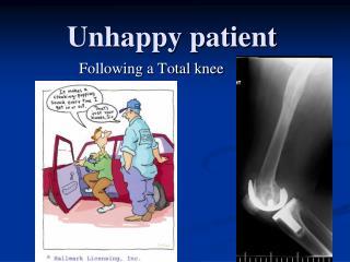 Unhappy patient