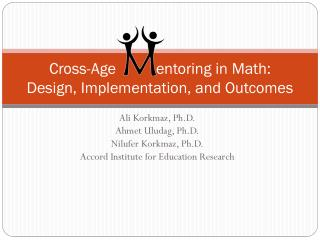 Cross-Age  entoring in Math:  Design , Implementation, and Outcomes