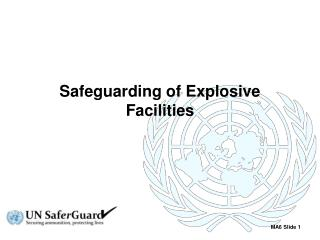 Safeguarding of Explosive Facilities