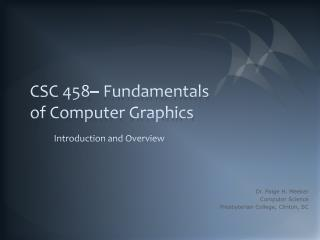 CSC  458– Fundamentals of Computer Graphics