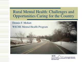 Rural Mental Health: Challenges and Opportunities Caring for the Country