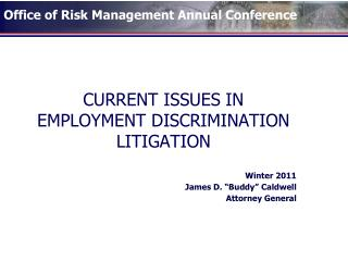 CURRENT ISSUES IN EMPLOYMENT DISCRIMINATION LITIGATION