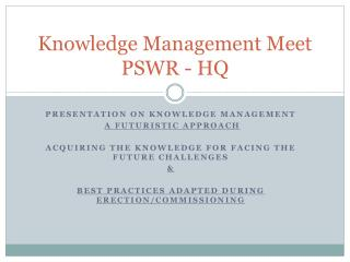 Knowledge Management Meet PSWR - HQ
