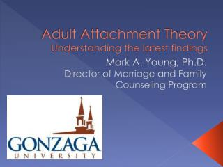 Adult Attachment Theory Understanding the latest findings