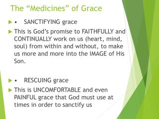 "The ""Medicines"" of Grace"