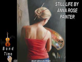 STILL LIFE BY ANNA ROSE PAINTER