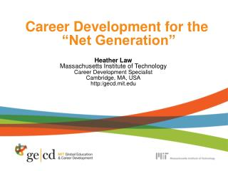 "Career Development for the  ""Net Generation"""