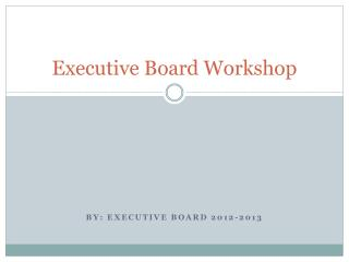Executive Board Workshop