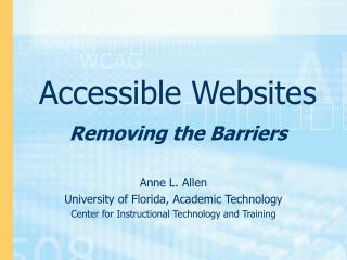 Accessible Websites Removing the Barriers