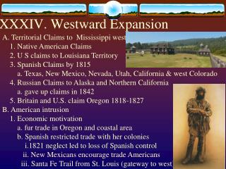 XXXIV. Westward Expansion