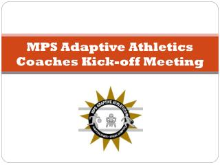 MPS  Adaptive Athletics Coaches Kick-off Meeting
