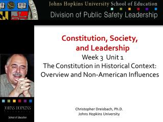 Constitution, Society,  and Leadership Week 3  Unit 1 The Constitution in Historical Context: