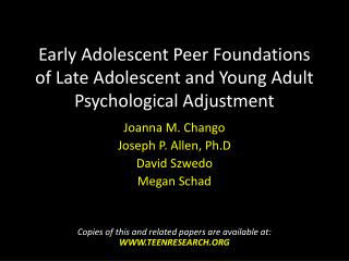 Early Adolescent Peer Foundations of Late Adolescent and Young Adult Psychological Adjustment