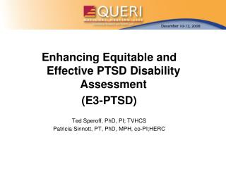 Enhancing Equitable and Effective PTSD Disability Assessment  (E3-PTSD)