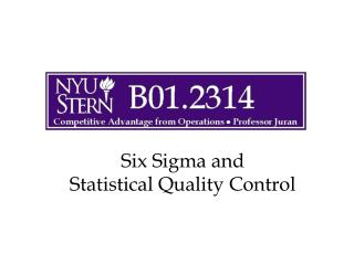 Six Sigma and Statistical Quality Control