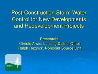 Post-Construction Storm Water Control for New Developments and Redevelopment Projects
