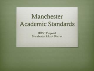Manchester Academic Standards