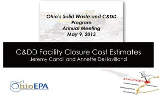 C&DD Facility Closure/Post-Closure Cost Estimation & the role of Environmental Covenants