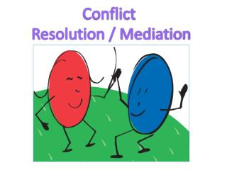 Conflict  Resolution / Mediation