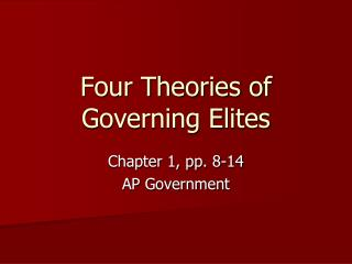 Four Theories of Governing Elites