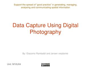 Data Capture Using Digital Photography