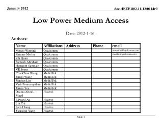 Low Power Medium Access