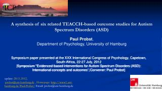 A synthesis of six related TEACCH-based outcome studies for Autism Spectrum Disorders (ASD)