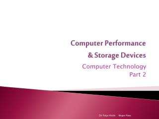 Computer Performance & Storage Devices