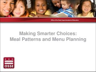 Making Smarter Choices: Meal Patterns and Menu Planning