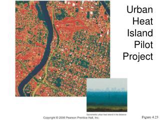 Urban Heat Island Pilot Project