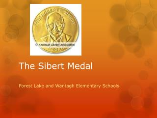 The  Sibert  Medal
