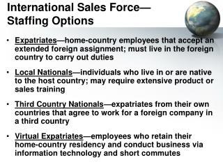 International Sales Force—Staffing Options